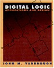 Yarbrough, John M.: Digital Logic: Applications and Design