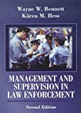 Hess, Karen M.: Management and Supervision in Law Enforcement With Infotrac