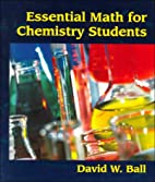 Essential Math for Chemistry Students by…