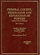 Federal Courts, Federalism, and Separation…
