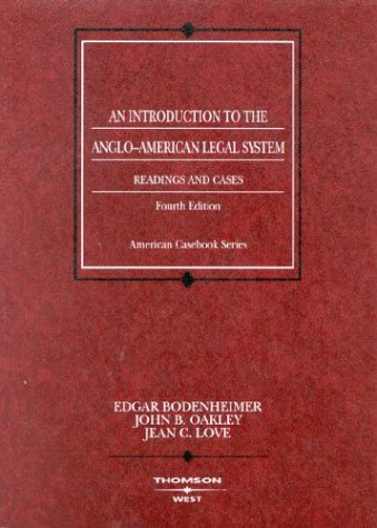 an-introduction-to-the-anglo-american-legal-system-readings-and-cases-fourth-edition-cours