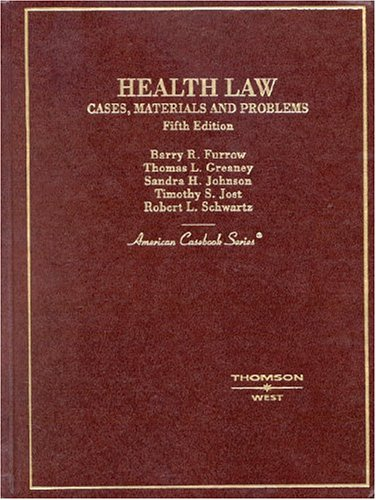 health-law-cases-materials-and-problems-american-cas-series