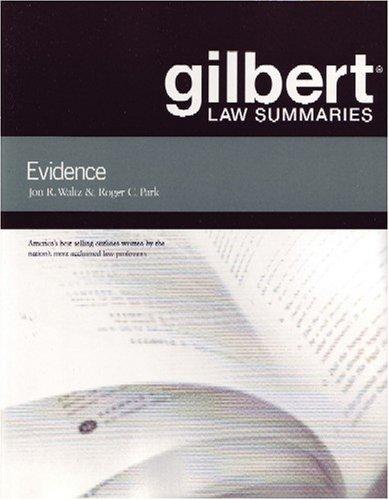 gilbert-law-summaries-on-evidence