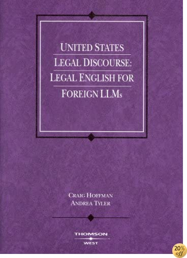 United States Legal Discourse: Legal English for Foreign LLMs (Coursebook)