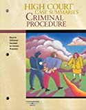 West Group: High Court Case Summaries on Criminal Procedure (Keyed to Saltzburg, 7th Edition)