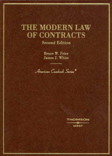 the-modern-law-of-contracts-american-cas-series