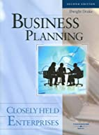 Business Planning:Closely Held Enterprises…