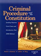 Criminal procedure and the Constitution :…
