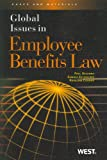 Paul Secunda: Global Issues in Employee Benefits Law (American Carebook Series)