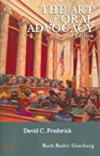 The art of oral advocacy by David C.…