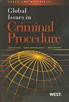 Global Issues in Criminal Procedure…