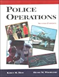 Hess, Karen M.: Police Operations: Theory and Practice