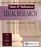 Berring, Robert C.: Legal Research: Sum and Substance