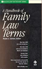 A Handbook of Family Law Terms (Black's Law…