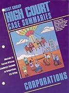 High Court Case Summaries on Corporations…