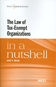 Tax-Exempt Organizations in a Nutshell…