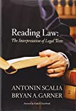 Antonin Scalia: Reading Law: The Interpretation of Legal Texts
