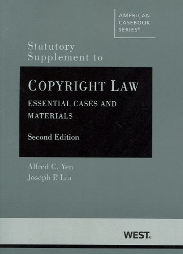 statutory-supplement-to-copyright-law-essential-cases-and-materials-2d-american-cas-series