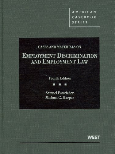 cases-and-materials-on-employment-discrimination-and-employment-law-4th-american-cass-american-cas-series
