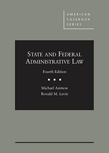 state-and-federal-administrative-law-american-cas-series