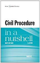 Civil Procedure in a Nutshell, 7th by Mary…