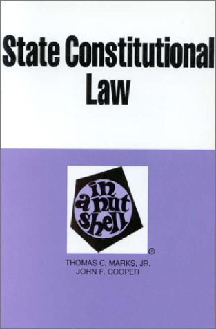 state-constitutional-law-in-a-nutshell-nutshell-series