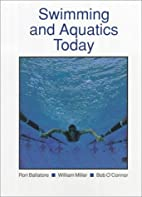 Swimming and Aquatics Today (West's Physical…