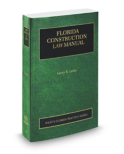 florida-construction-law-manual-2016-2017-ed-vol-8-florida-practice-series