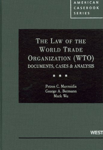 the-law-of-the-world-trade-organization-wto-documents-cases-analysis-american-cas