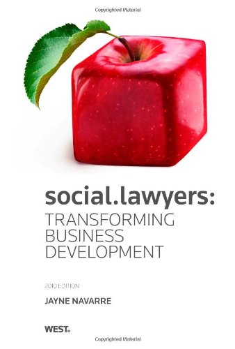 social-lawyers-transforming-business-development-2010-ed