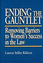 Ending the Gauntlet: Removing Barriers to…