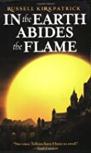 In the Earth Abides the Flame by Russell…