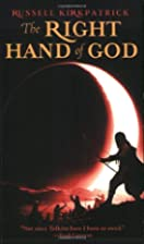 The Right Hand of God by Russell Kirkpatrick