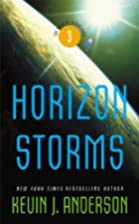 Horizon Storms by Kevin J. Anderson