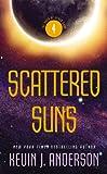 Anderson, Kevin J.: Scattered Suns