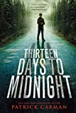 Carman, Patrick: Thirteen Days to Midnight