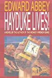 Abbey, Edward: Hayduke Lives!