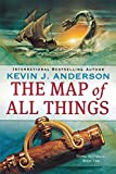 Anderson, Kevin J.: The Map of All Things (Terra Incognita)