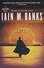 Matter (Culture) by Iain M. Banks