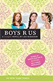 Harrison, Lisi: Boys R Us (The Clique #11)