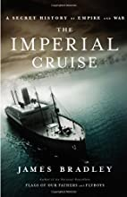 The Imperial Cruise: A Secret History of…