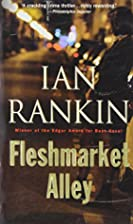 Fleshmarket Alley: An Inspector Rebus Novel…