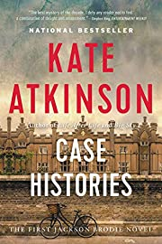 Case Histories: A Novel by Kate Atkinson