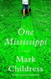 Childress, Mark: One Mississippi: A Novel