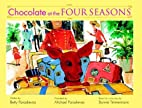 Chocolate at the Four Seasons by Betty…