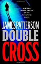 Double Cross (Alex Cross) by James Patterson