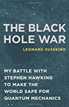 The Black Hole War: My Battle with Stephen…