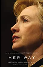 Her Way: The Hopes and Ambitions of Hillary…