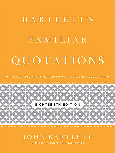 bartletts-familiar-quotations