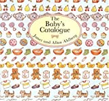 Ahlberg, Allan: The Baby's Catalogue